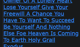 Owner Of A Lonely Heart Lose Yourself Give Your Freewill A Chance You Have To Want To Succeed