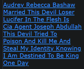 Audrey Rebecca Bashaw Married This Devil Loser Lucifer In The Flesh Is Cia Agent Joseph Abdullah This Devil Tried To Poison And Kill Me And Steal My Identity Knowing I Am Destined To Be King One Day