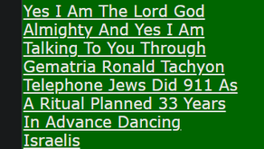 Yes I Am The Lord God Almighty And Yes I Am Talking To You Through Gematria Ronald Tachyon Telephone