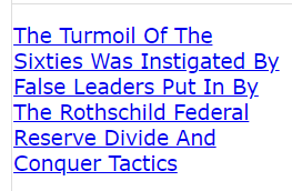 The Turmoil Of The Sixties Was Instigated By False Leaders Put In By The Rothschild Federal Reserve Divide And Conquer Tactics