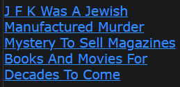 J F K Was A Jewish Manufactured Murder Mystery To Sell Magazines Books And Movies For Decades To Come
