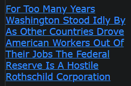 For Too Many Years Washington Stood Idly By As Other Countries Drove American Workers Out Of Their Jobs The Federal Reserve Is A Hostile Rothschild Corporation