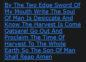 By The Two Edge Sword Of My Mouth Write The Soul Of Man Is Desiccate And Know The Harvest Is Come Qatsarel Go Out And Proclaim The Time Of Harvest To The Whole Earth So The Son Of Man Shall Reap Amen