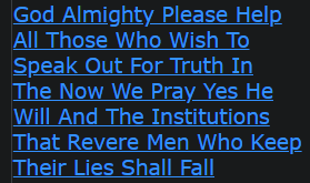 God Almighty Please Help All Those Who Wish To Speak Out For Truth In The Now We Pray Yes
