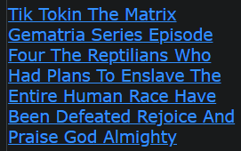 Tik Tokin The Matrix Gematria Series Episode Four The Reptilians Who Had Plans To Enslave The Entire Human Race Have Been Defeated rejoice and praise God Almighty