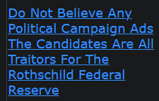 Do Not Believe Any Political Campaign Ads The Candidates Are All Traitors For The Rothschild Federal Reserve