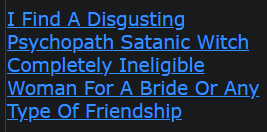 I Find A Disgusting Psychopath Satanic Witch Completely Ineligible Woman For A Bride Or Any Type Of Friendship
