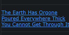 The Earth Has Orgone Poured Everywhere Thick You Cannot Get Through It