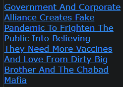 Government And Corporate Alliance Creates Fake Pandemic To Frighten The Public Into Believing They Need More Vaccines And Love From Dirty Big Brother And The Chabad Mafia