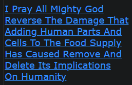 I Pray All Mighty God Reverse The Damage That Adding Human Parts And Cells To The Food Supply Has Caused Remove And Delete Its Implications On Humanity