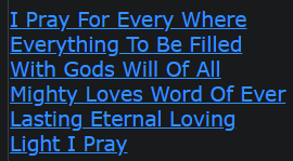 I Pray For Every Where Everything To Be Filled With Gods Will Of All Mighty Loves Word Of Ever Lasting Eternal Loving Light I Pray