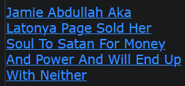 Jamie Abdullah Aka Latonya Page Sold Her Soul To Satan For Money And Power And Will End Up With Neither