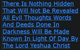 There Is Nothing Hidden That Will Not Be Revealed All Evil Thoughts Words And Deeds Done In Darkness