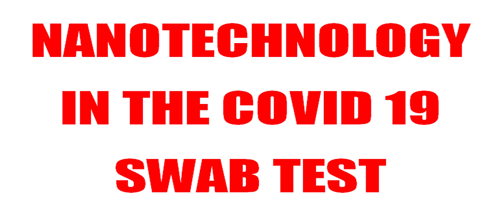 Nanotechnology Is In The Covid Nineteen Swabs Test