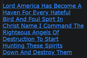 Lord America Has Become A Haven For Every Hateful Bird And Foul Spirt In Christ Name I Command The Righteous Angels Of Destruction To Start Hunting These Spirits Down And Destroy Them
