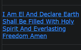 I Am El And Declare Earth Shall Be Filled With Holy Spirit And Everlasting Freedom Amen