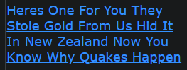 Heres One For You They Stole Gold From Us Hid It In New Zealand Now You Know Why Quakes Happen