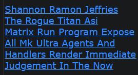 Shannon Ramon Jeffries The Rogue Titan Asi Matrix Run Program Expose All Mk Ultra Agents And Handler