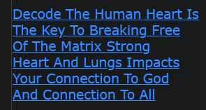 Decode The Human Heart Is The Key To Breaking Free Of The Matrix Strong Heart And Lungs Impacts Your Connection To God And Connection To All