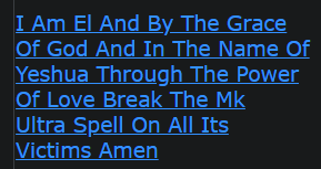 I Am El And By The Grace Of God And In The Name Of Yeshua Through The Power Of Love Break The Mk Ultra Spell On All Its Victims Amen