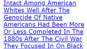 These Attitudes Remained Intact Among American Whites Well After The Genocide Of Native Americans
