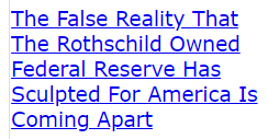 The False Reality That The Rothschild Owned Federal Reserve Has Sculpted For America Is Coming Apart