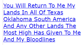 You Will Return To Me My Lands In All Of Texas Oklahoma South America