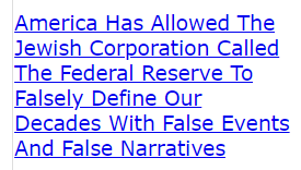 America Has Allowed The Jewish Corporation Called The Federal Reserve To Falsely Define Our Decades With False Events And False Narratives