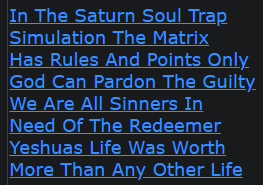 In The Saturn Soul Trap Simulation The Matrix Has Rules And Points Only God Can Pardon The Guilty We Are All Sinners In Need Of The Redeemer Yeshuas Life Was Worth More Than Any Other Life