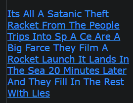 Its All A Satanic Theft Racket From The People Trips Into Sp A Ce Are A Big Farce They Film A Rocket Launch It Lands In The Sea 20 Minutes Later And They Fill In The Rest With Lies