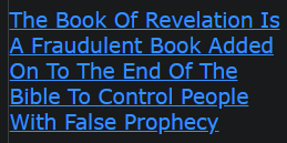 The Book Of Revelation Is A Fraudulent Book Added On To The End Of The Bible To Control People With