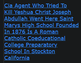 Cia Agent Who Tried To Kill Yeshua Christ Joseph Abdullah Went Here Saint Marys High School Founded In 1876 Is A Roman Catholic Coeducational College Preparatory School In Stockton California