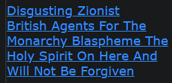 Disgusting Zionist British Agents For The Monarchy Blaspheme The Holy Spirit On Here And Will Not Be Forgiven