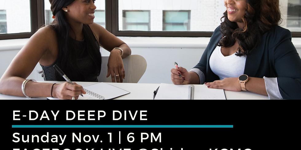 E-Day Deep Dive: The Ballot or Our Future