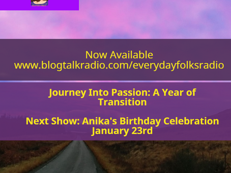 Journey Into Passion: A Year of  Transition