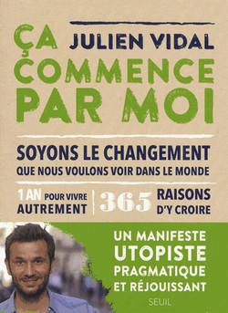 """""""Ça Commence Par moi"""" - Julien Vidal"""