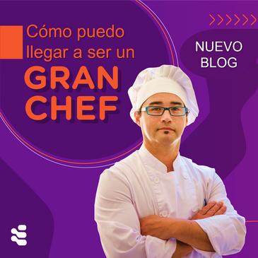 ¿Cómo puedo llegar a ser un gran chef?