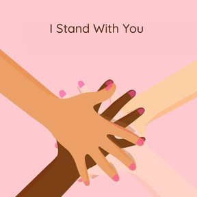 I Stand in Solidarity, With Love