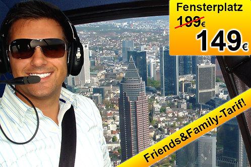 FENSTERPLATZ (F&F-Tarif)