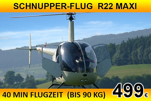 Schnupperflug mit selber Steuern R22 MAXI