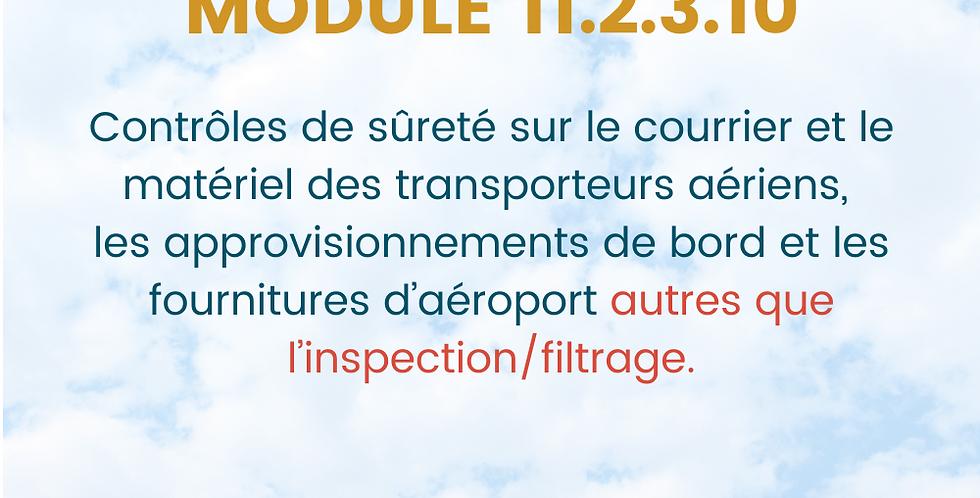 Module 11.2.3.10. Contrôles de Sûreté Courrier/ Matériel