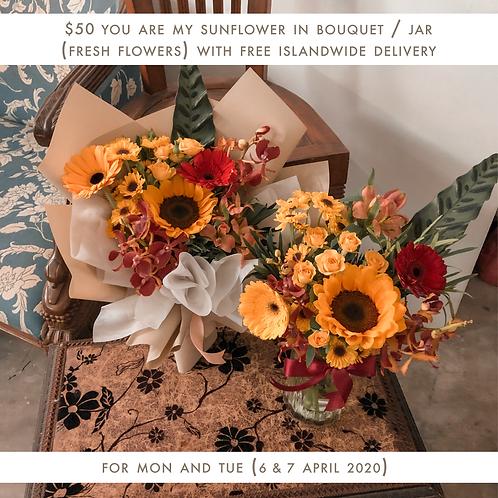 You are my Sunflower (6 Apr - 7 Apr)