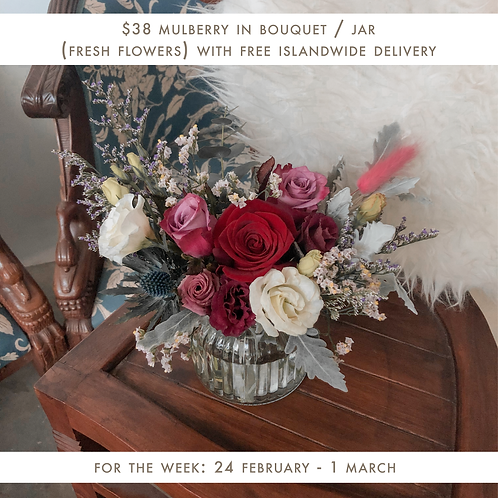 Mulberry (24 Feb - 1 Mar)