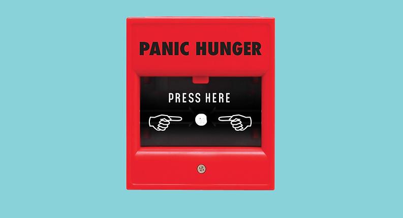 Fire button panic hunger - Press here.
