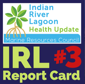 Indian River Lagoon Report Card with MRC