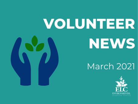 March 2021 Environmental Volunteer News