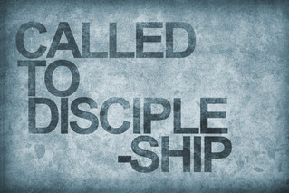 'Discipleship' series : Called to Discipleship
