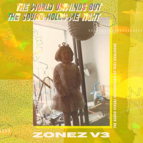 ZONEZ V.3 (2017) - Never Normal Records