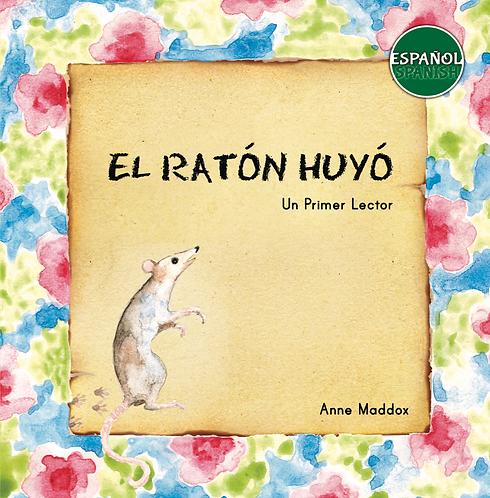 El Ratón Huyó (pbk)