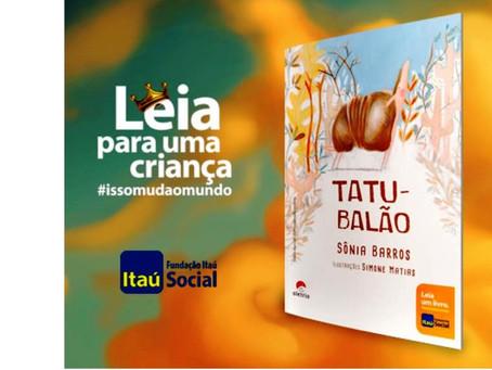 Tatu-Balão selecionado para o projeto Leia para uma Criança/Itaú